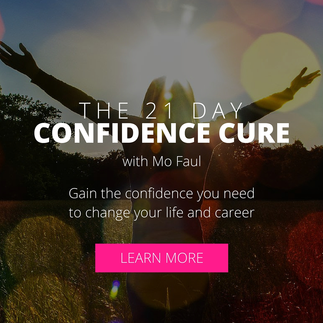 21 Day Confidence Cure with Mo Faul