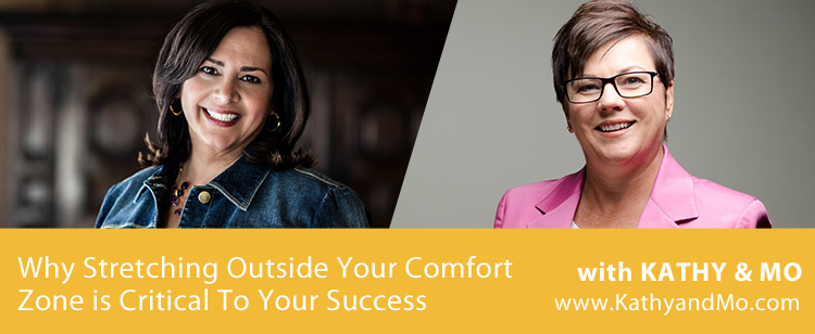 056: Why Stretching Past Your Comfort Zone Is Critical To Your Success